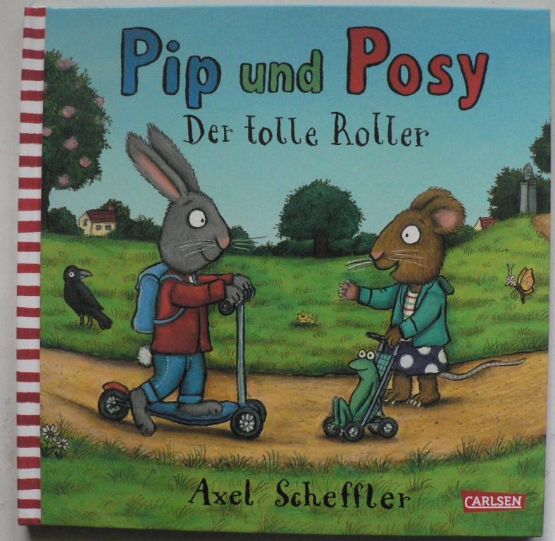 """Pip und Posy: Der tolle Roller Sonderausgabe für """"""""Lesestart - Drei Meilensteine für das Lesen"""