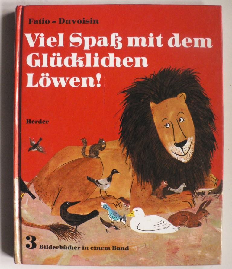 Viel Spaß mit dem Glücklichen Löwen! 3 Bilderbücher in einem Band Sonderausgabe