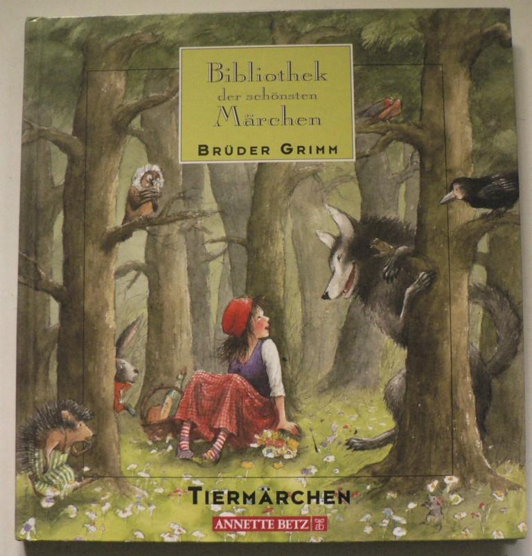 Bibliothek der schönsten Märchen: Grimm - Tiermärchen