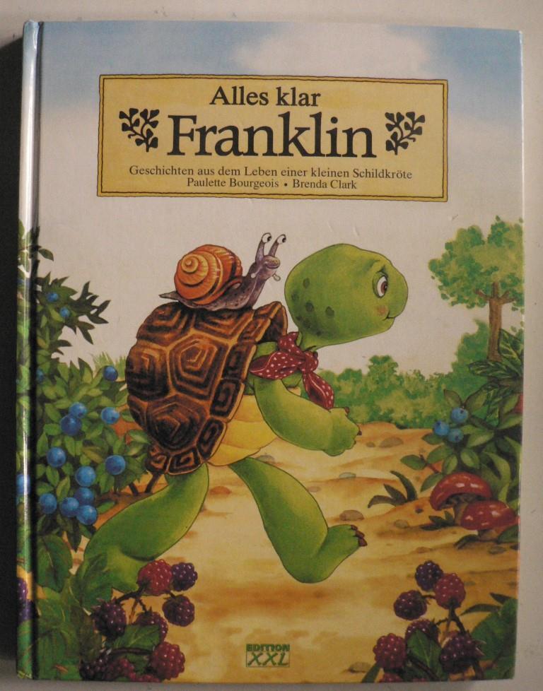 Alles klar Franklin - Geschichten aus dem Leben einer kleinen Schildkröte