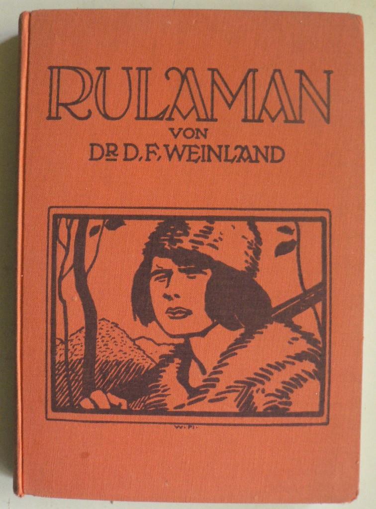 Rulaman - Erzählung aus der Zeit des Höhlenmenschen und des Höhlenbären 16. Auflage