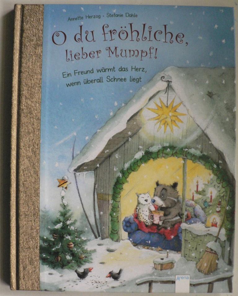 O du fröhliche, lieber Mumpf - Ein Freund wärmt das Herz, wenn überall Schnee liegt