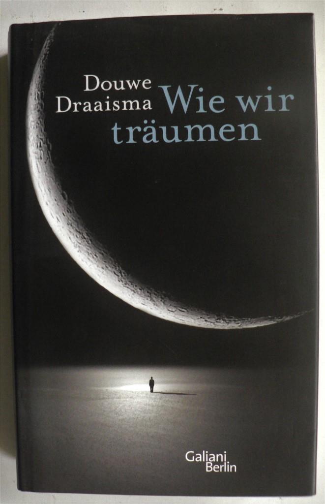 Wie wir träumen 1. Auflage