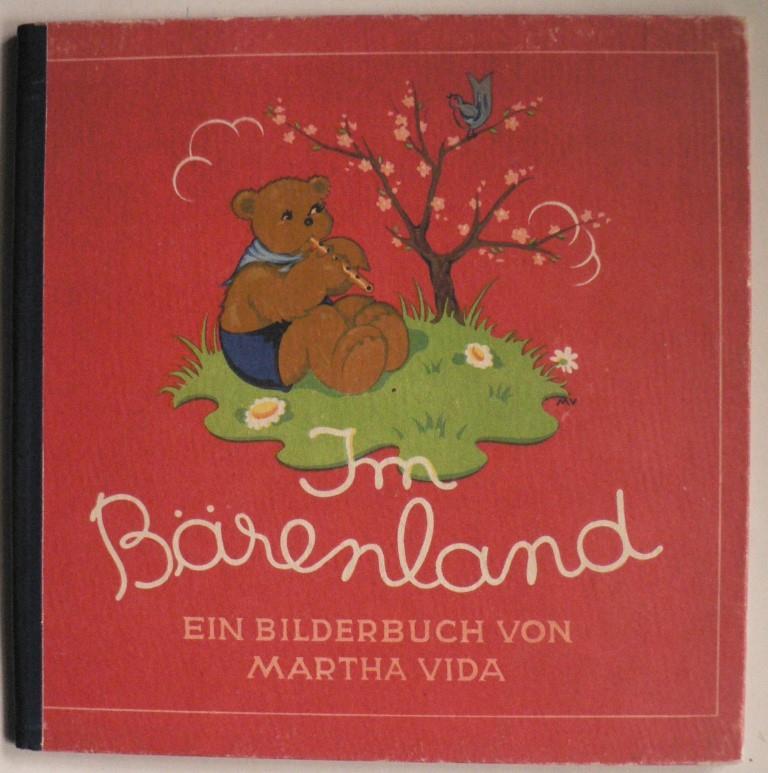 Im Bärenland. Ein Bilderbuch
