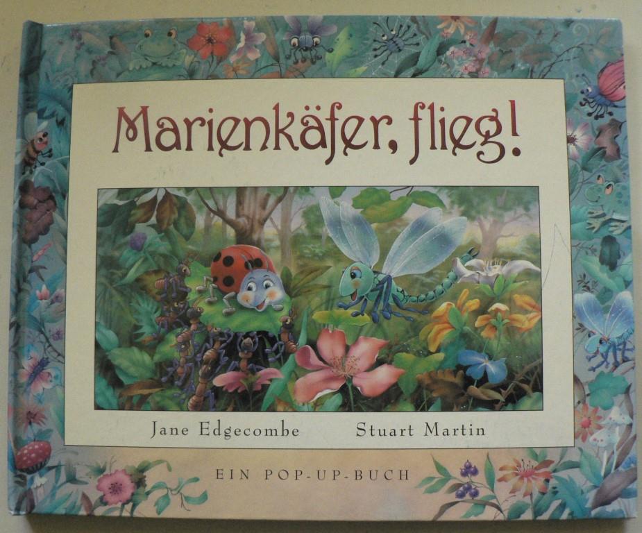 Stuart Martin/Jane Edgecombe (Autor) Marienkäfer, flieg! Ein Pop-up-Buch