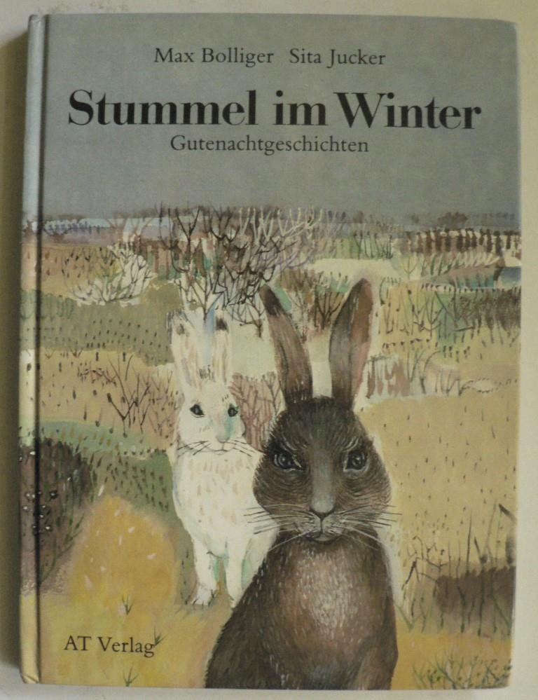 Stummel im Winter. Gutenachtgeschichten