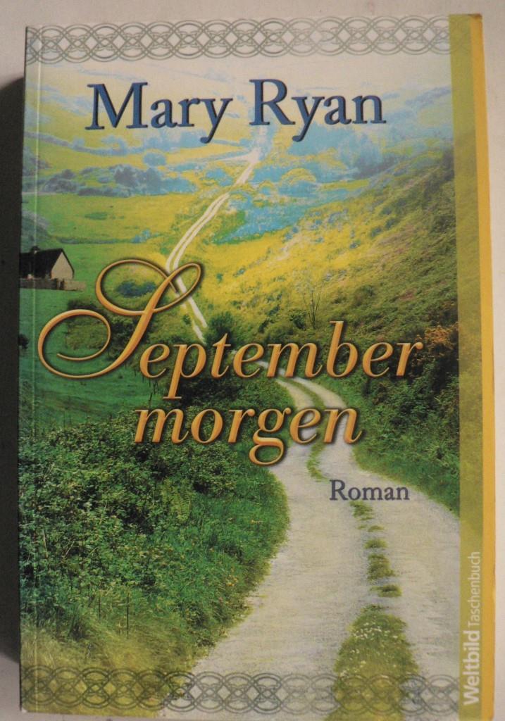Mary Ryan Septembermorgen