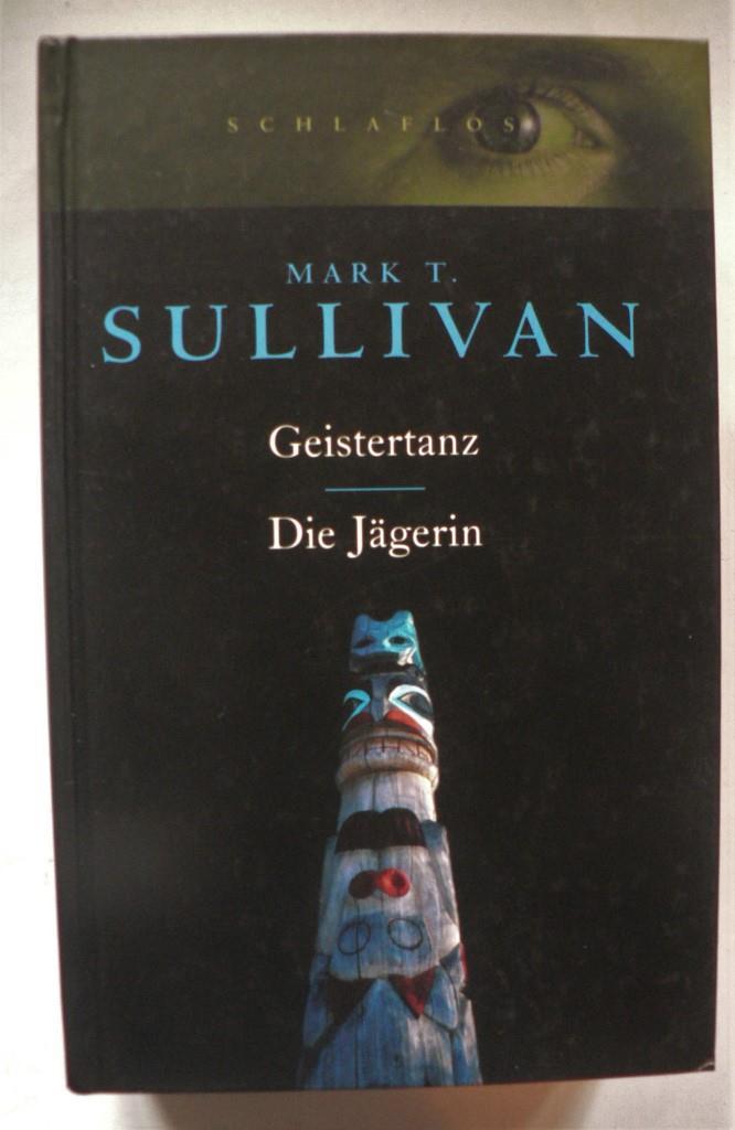 Geistertanz/Die Jägerin. Zwei Romane in einem Band