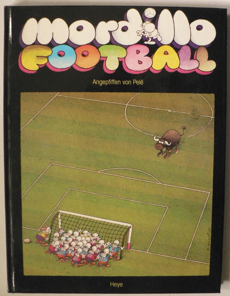 Mordillo Football - Angepfiffen von Pelé
