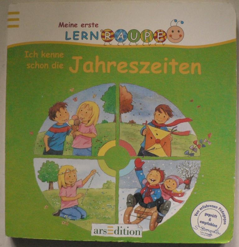 Meine erste Lernraupe - Ich kenne schon die Jahreszeiten - Kerstin M. Schuld/Anna Böhm