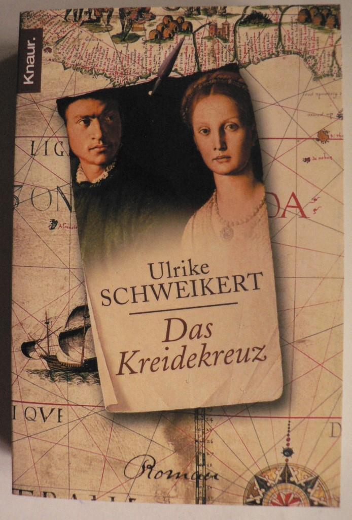 Schweikert, Ulrike Das Kreidekreuz