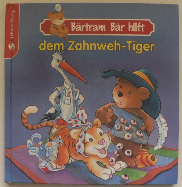 Bärtram Bär hilft...dem Zahnweh-Tiger