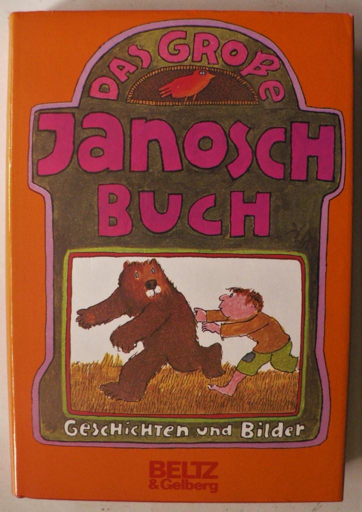 Das große Janosch-Buch 18. Auflage