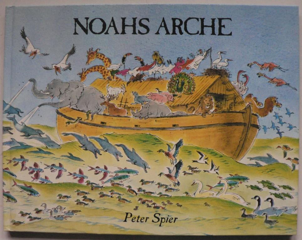 Spier, Peter Noahs Arche - Ein Bilderbuch für Kinder und Erwachsene 8. Auflage/85.-92.Tausend