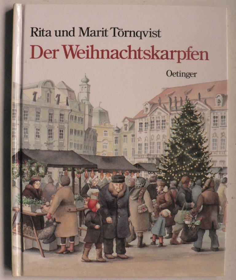 Törnqvist, Rita/Törnqvist, Marit/Kutsch, Angelika Der Weihnachtskarpfen