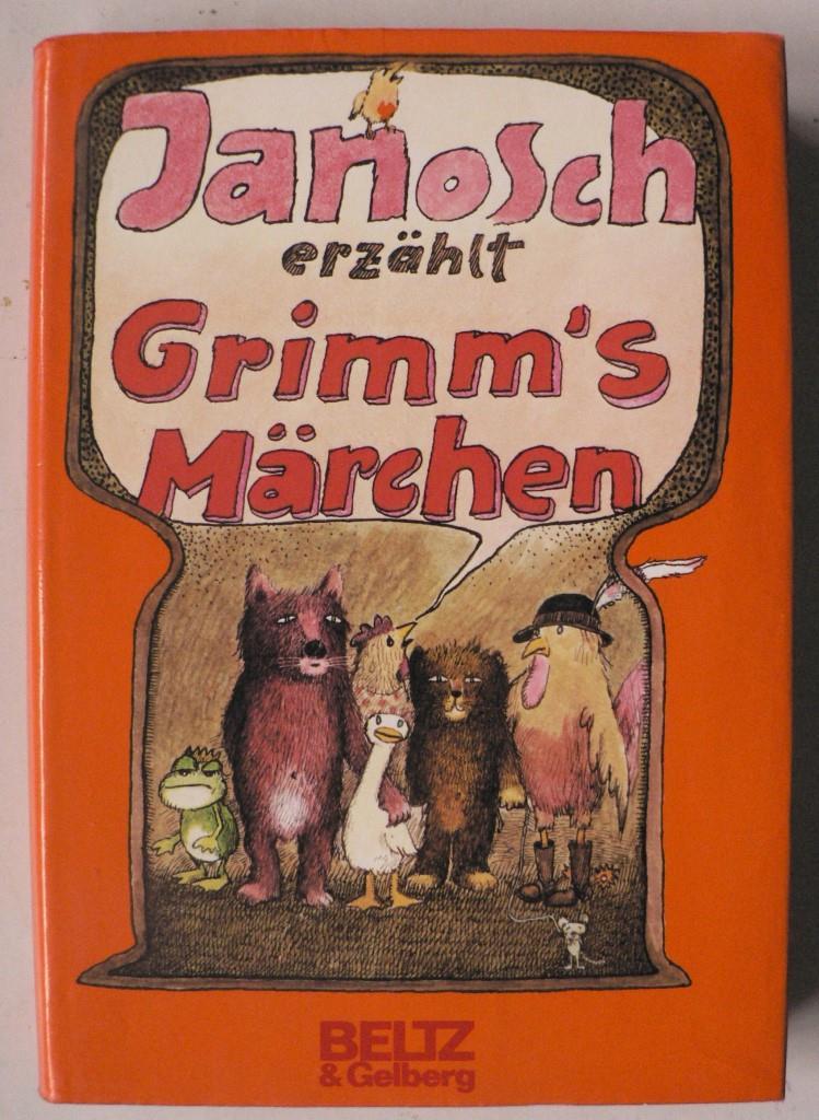 Janosch erzählt Grimm`s Märchen 5. Auflage/51.-60.Tausend