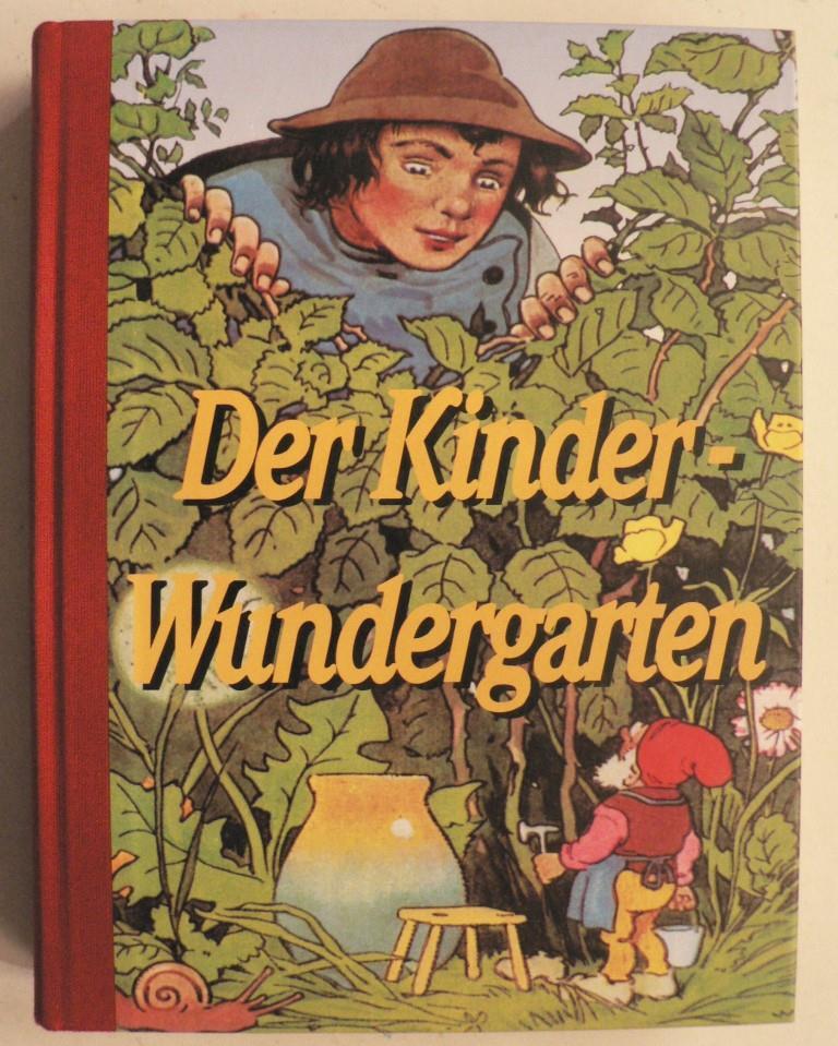 Der Kinder-Wundergarten. Märchen aus aller Welt