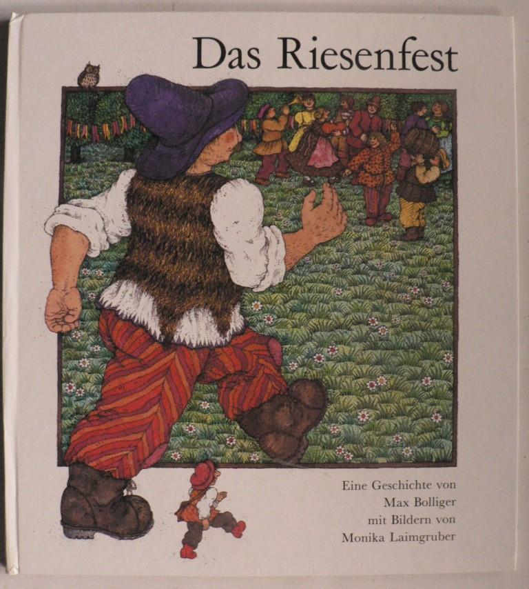 Max Bolliger/Monika Laimgruber Das Riesenfest 3. Auflage/Lizenzausgabe Artemis Verlag