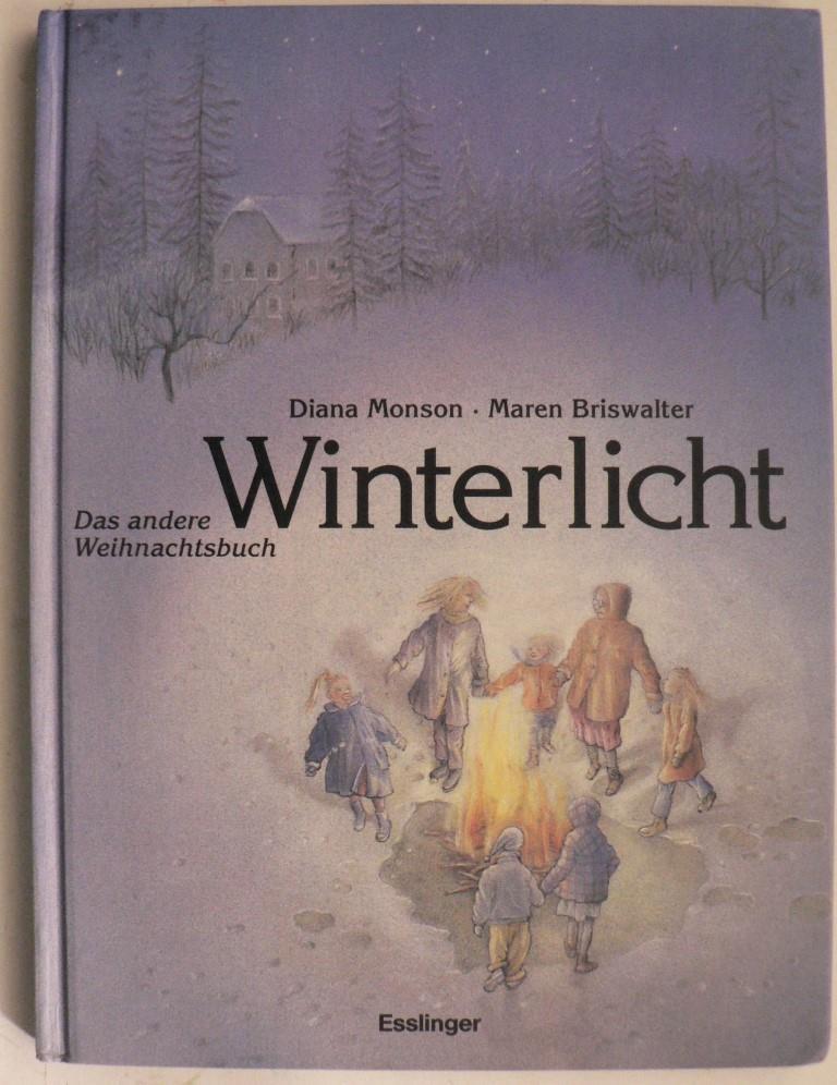 Monson, Diana/Briswalter, Maren Winterlicht - Das andere Weihnachtsbuch 2. Auflage