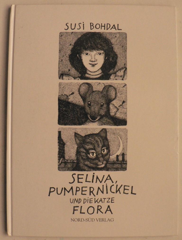 Selina, Pumpernickel und die Katze Flora 6. Auflage