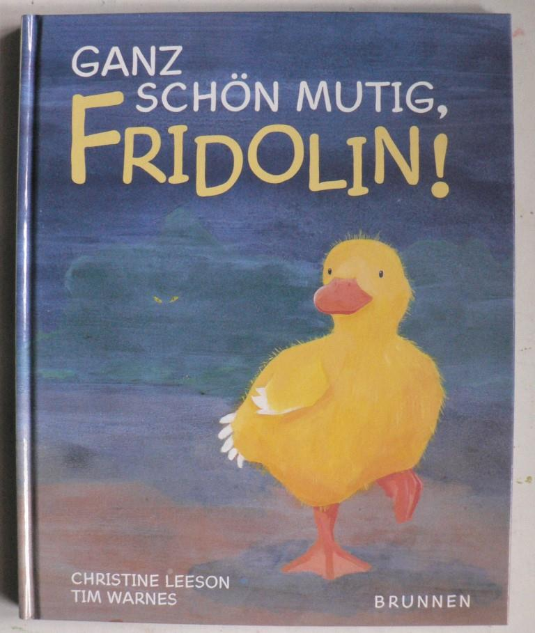 Ganz schön mutig, Fridolin!