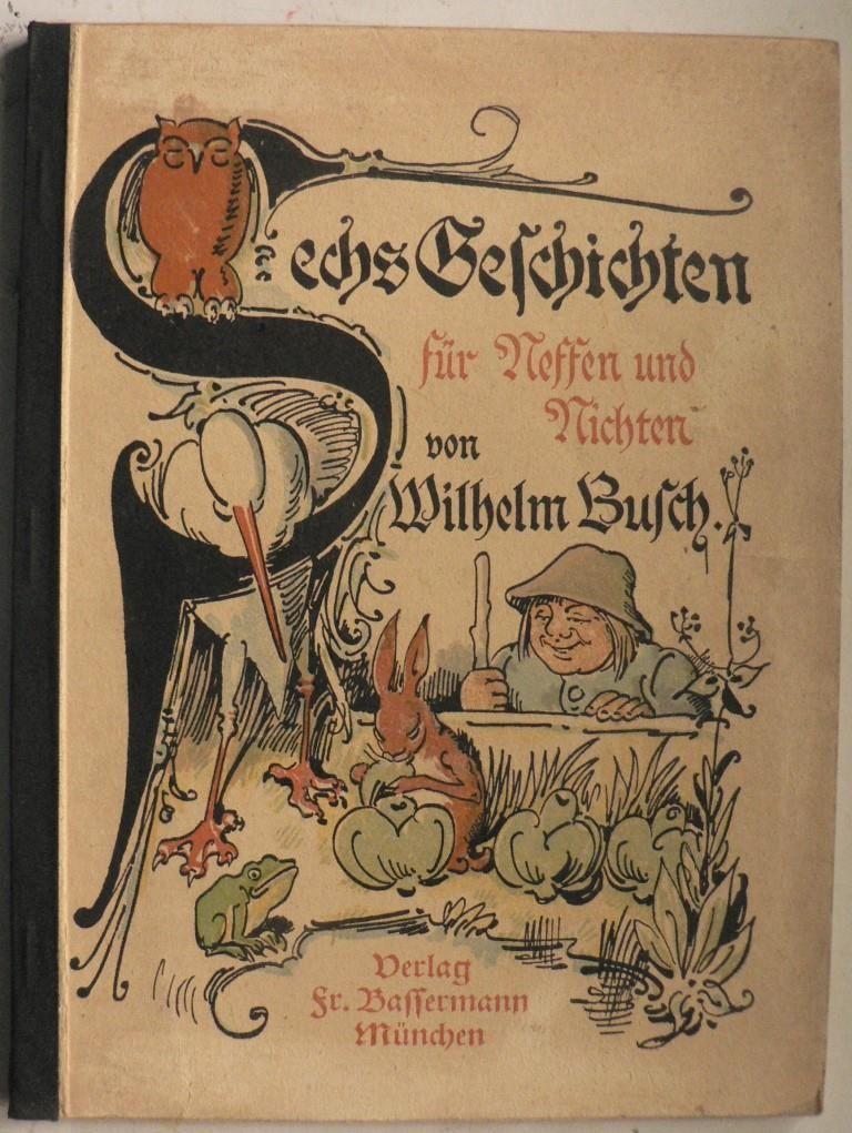 Sechs Geschichten für Neffen und Nichten. 41.-53 Auflage