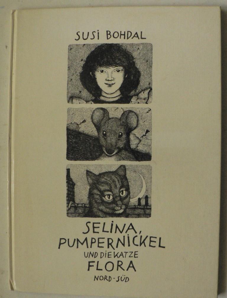 Selina, Pumpernickel und die Katze Flora 3. Auflage