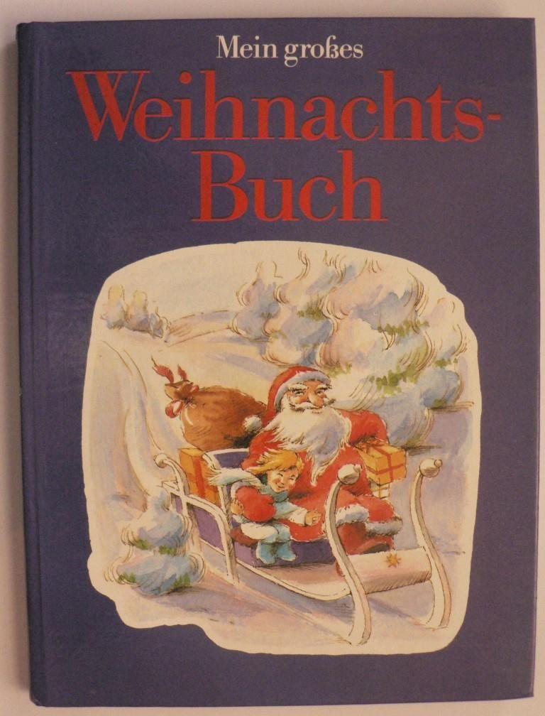 Mein großes Weihnachts-Buch