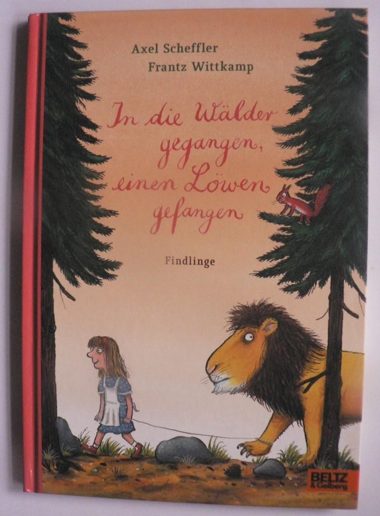 In die Wälder gegangen, einen Löwen gefangen - Findlinge 1. Auflage