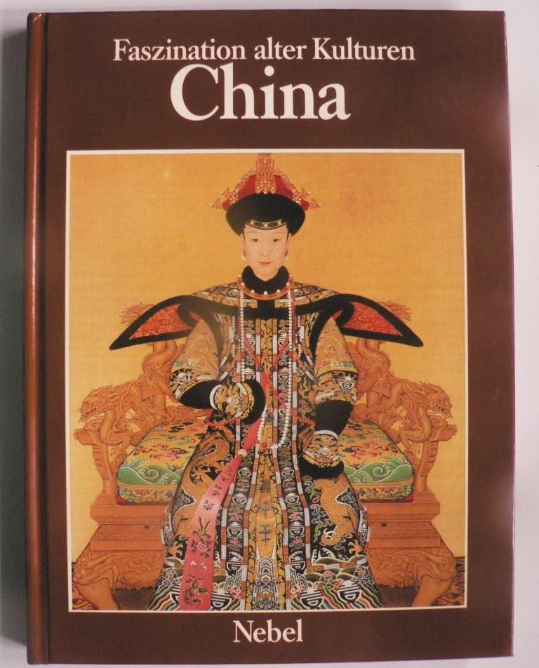 Faszination alter Kulturen: CHINA