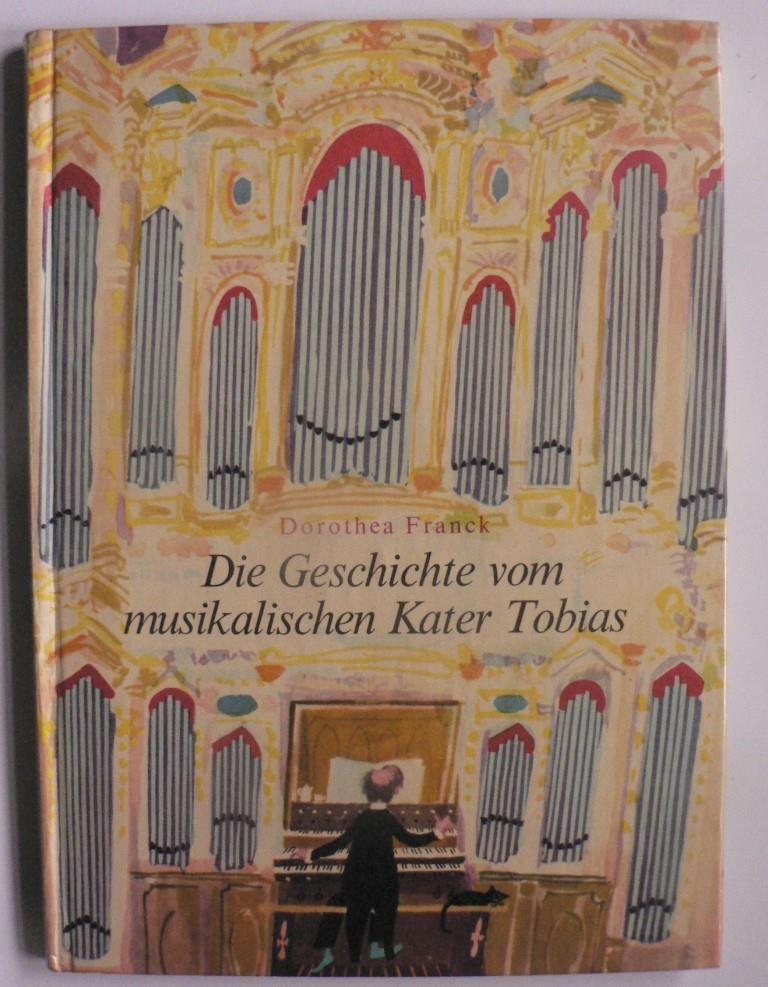 Dorothea Franck/Eberhard Binder Die Geschichte vom musikalischen Kater Tobias 1.-15.Tausend