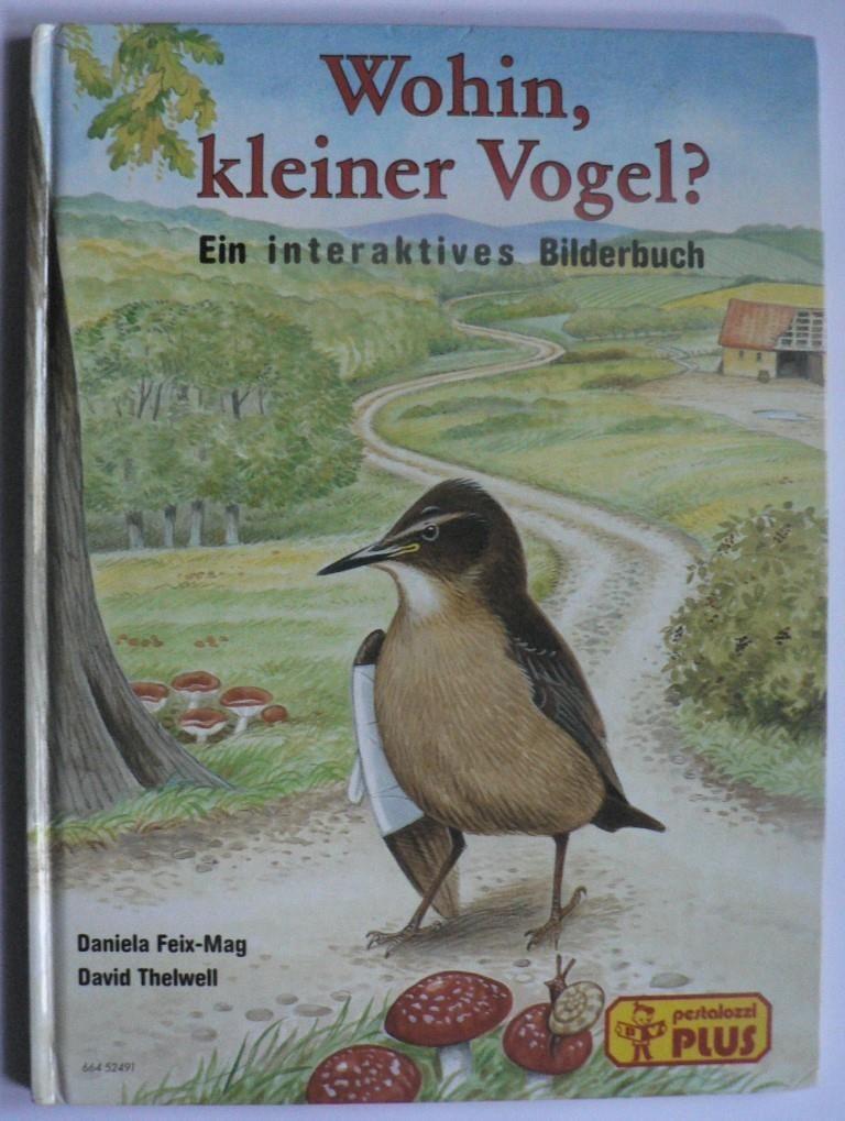 Wohin, kleiner Vogel? Ein interaktives Bilderbuch