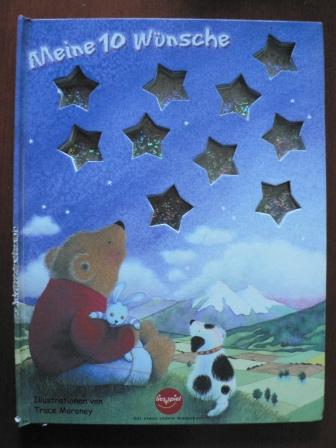 Meine 10 Wünsche - Trace Moroney (Illustr.)/Allia Zobel-Nolan (Text)