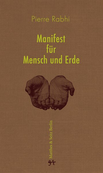 Manifest für Mensch und Erde Für einen Aufstand der Gewissen