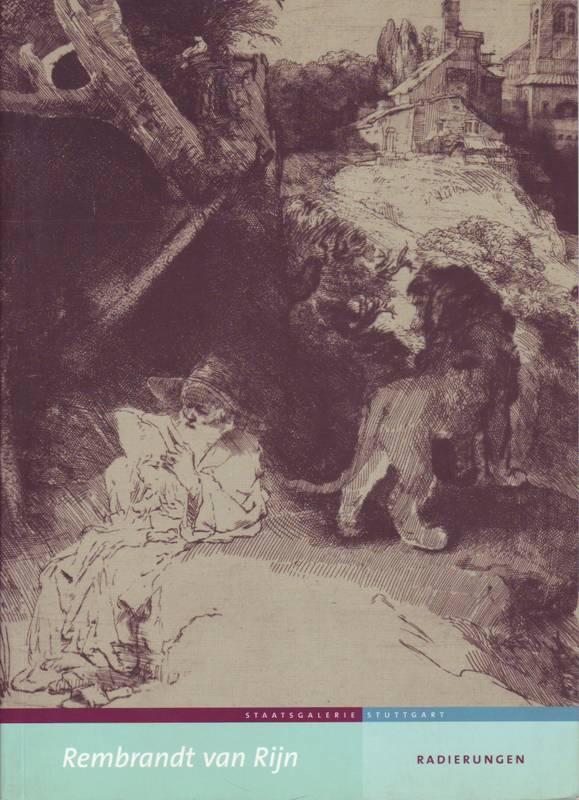 Rembrandt van Rijn; Radierungen
