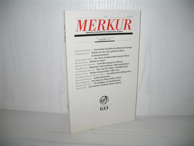 Merkur (Nr. 633): Deutsche Zeitschrift für europäisches Denken. Heft 1, 56. Jahrgang, Januar 2002; - Bohrer, Karl Heinz (Hrsg.) und Kurt Scheel