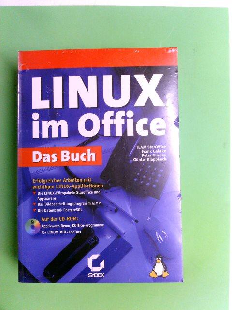 Linux im Office - Das Buch : erfolgreiches Arbeiten mit wichtigen Linux Applikationen