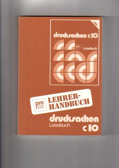 Drucksachen Lehrerhandbuch C 10