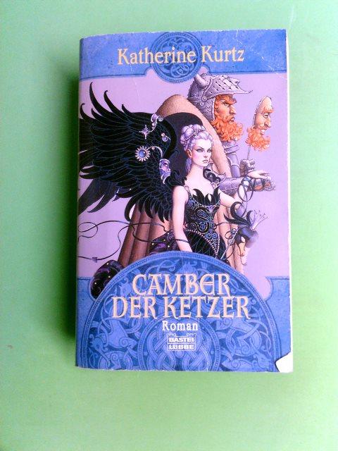 Camber der Ketzer : Roman. Ins Dt. übertr. von Horst Pukallus, Bastei-Lübbe-Taschenbuch Vollst. Taschenbuchausg., 1. Aufl.