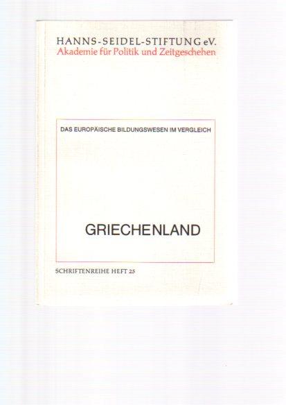 Das  europäische Bildungswesen im Vergleich. - München Griechenland