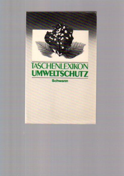 Taschenlexikon Umweltschutz 3. Aufl.