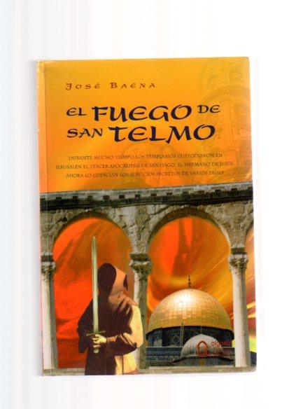 El Fuego De San Telmo (Algaida Literaria) - Baena, Jose