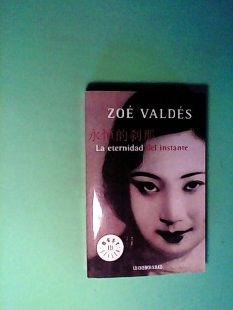 La eternidad del instante (Best Selle)