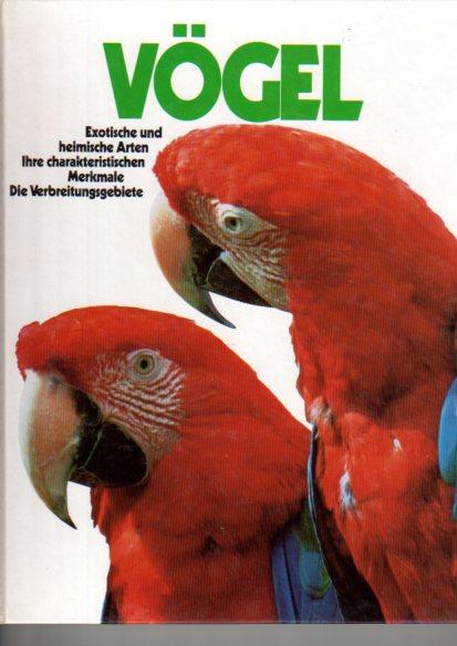 Vögel - Exotische und heimische Arten
