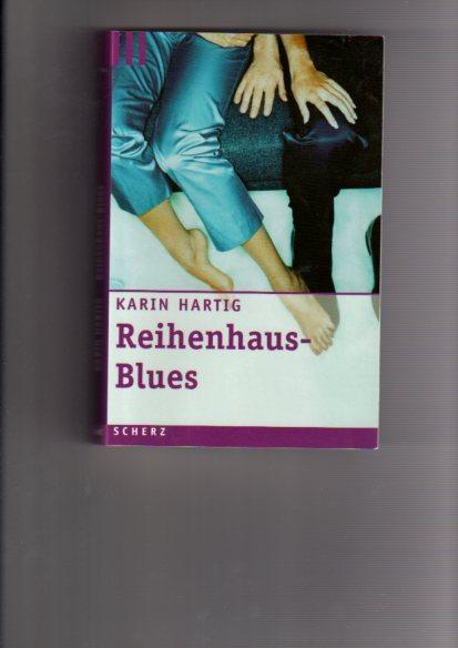Reihenhaus Blues - Roman