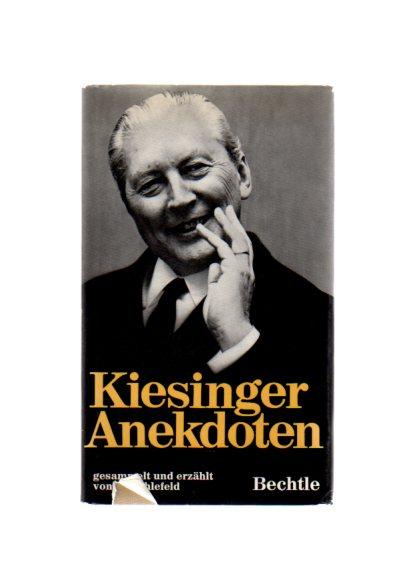 Kiesinger-Anekdoten : Geist u. Witz d. Bundeskanzlers. Gesammelt u. erzählt von
