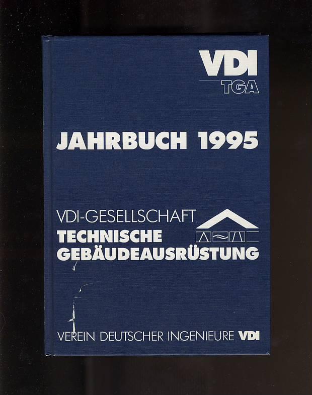Verein Deutscher Ingenieure: Jahrbuch 1995 Technische Gebäudeausrüstung