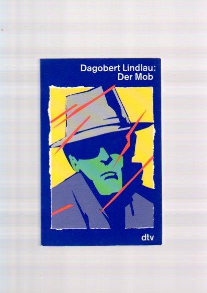 Der Mob. Recherchen zum organisierten Verbrechen. 5. Aufl.