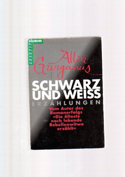 Schwarz und weiss : Erzählungen. Dt. von Werner Richter, Goldmann ; 9855 : Goldmann Lesetip Dt. Erstveröff.