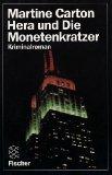 Hera und die Monetenkratzer : Kriminalroman. Aus d. Niederländ. von Mirjam Pressler, Fischer ; 8141 Dt. Erstausg., 13. - 15. Tsd.